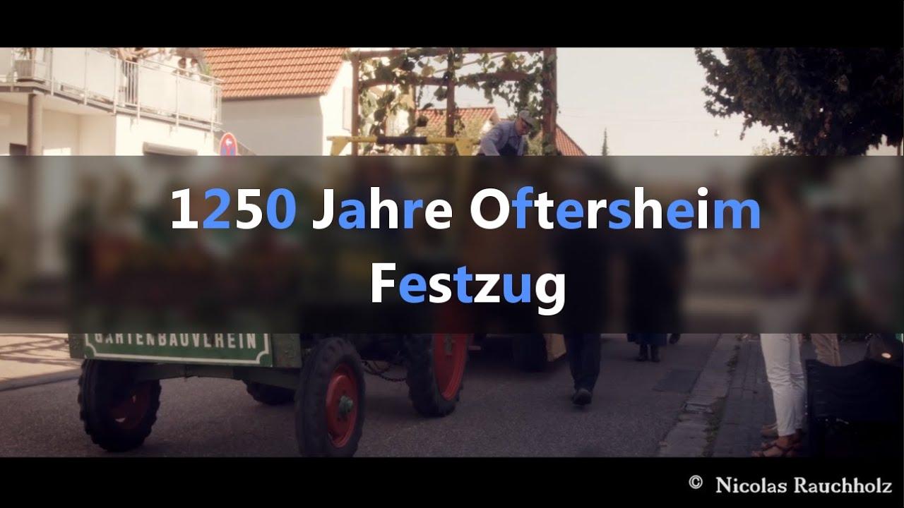 Download 1250 Jahre Oftersheim   Kompletter Jubiläums - Festzug   25.09.16