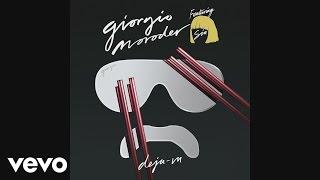 Giorgio Moroder - Déjà vu (feat. Sia)(Audio) ft. Sia