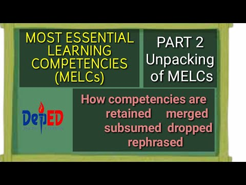 HOW COMPETENCIES ARE REPHRASED, RETAINED, MERGED, CLUSTERED, OR DELETED (UNPACKING OF MELCs PART 2)