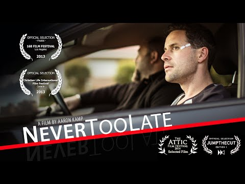 Never Too Late - a short film (168 Film Project 2013)