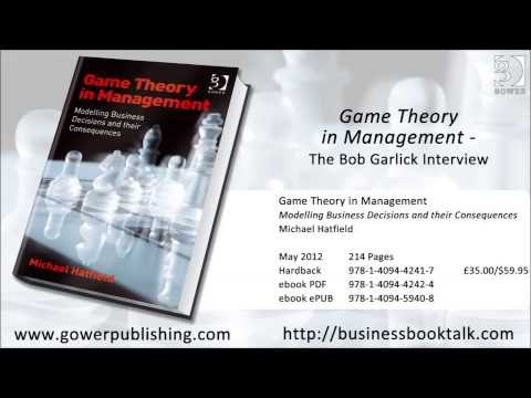 Game Theory in Management - The Bob Garlick Interview