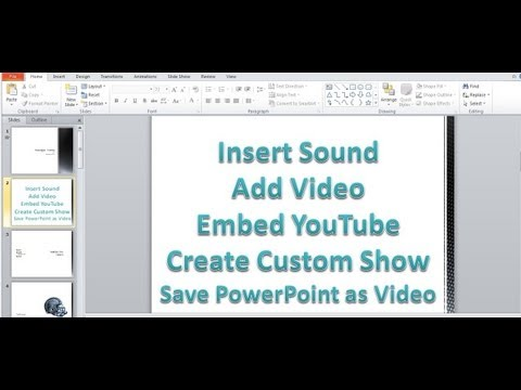 Microsoft PowerPoint 2010 pt 3 (Insert Sound, Video, YouTube, Custom Show, save as Video)