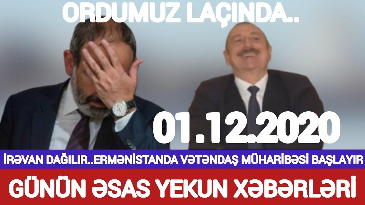 Ordumuz Laçında! İrəvan dağılır.. Ermənistanda vətəndaş müharibəsi başlayır! Son xeberler bugun 2020