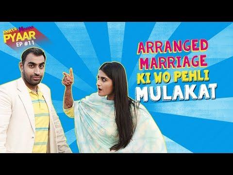 Arranged Marriage Ki Wo Pehli Mulaqaat | Khatta Meetha Pyaar Ep - 11 | Life Tak