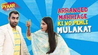 Arranged marriage ki wo pehli mulaqaat   Khatta Meetha Pyaar Ep - 11   Life Tak