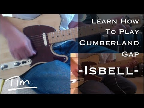 Jason Isbell Cumberland Gap Chords and Tutorial