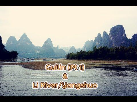 Guilin, Li River & Yangshuo - Part One