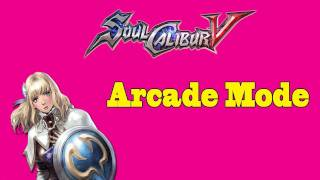 Soul Calibur V (Arcade Mode: Pyrrha)