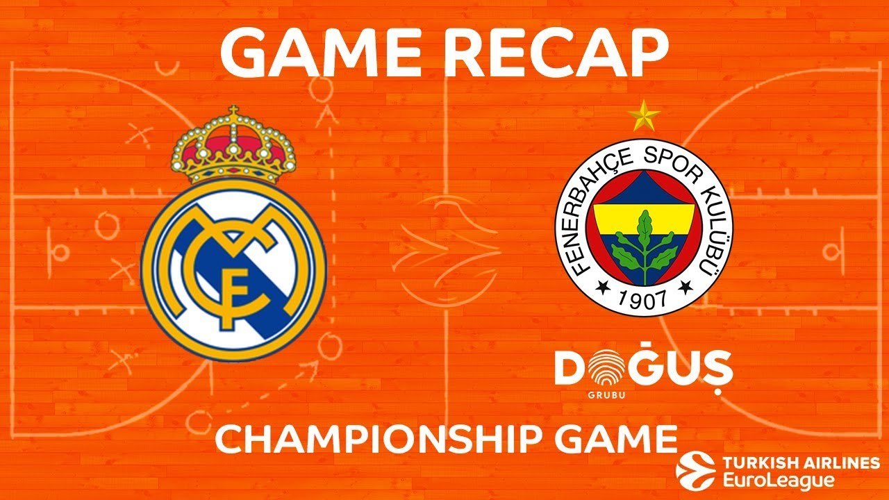 THY EuroLeague Final Özeti | Real Madrid - Fenerbahce Dogus Istanbul Videosu