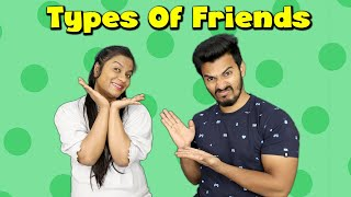 Types Of Friends | Real Life Friends Funny Video | 4 Heads
