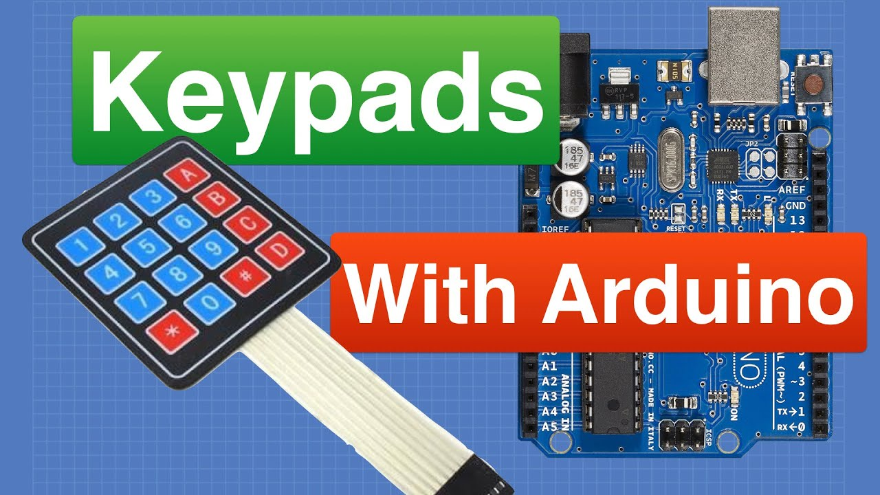 Using Keypads with Arduino - Build an Electronic Lock