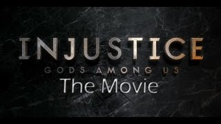 Injustice Gods Among Us - The Movie (All Story Mode Cutscenes)
