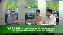 Hawaii VA Home Loans - Honolulu Veteran Loans, Free VA Seminars, Loans For Vets Part 1