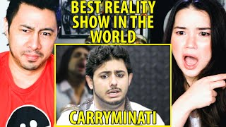 CARRYMINATI | Best Reality Show In The World | Reaction | Jaby Koay & Achara