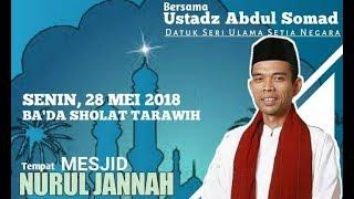 28.5.2018 Live Malam Ustadz Abdul Somad Mesjid Nurul Jannah