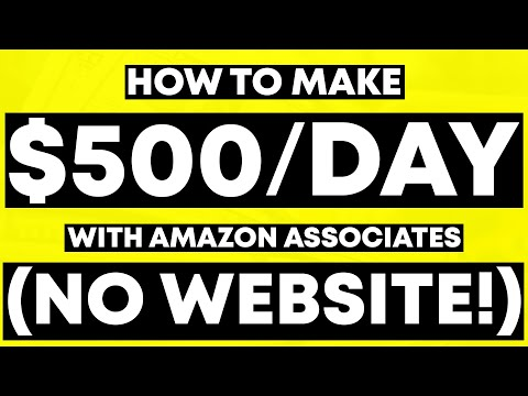 Amazon Affiliate Marketing Tutorial For Beginners (FULL $500/DAY Guide!)