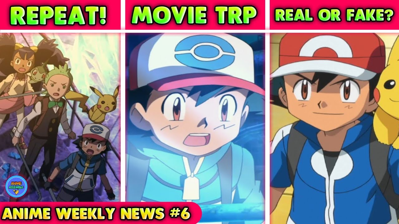Pokemon Movie Repeat | Movie in Top 5 |Naruto Spin-Off | Kiteretsu Back | Anime Weekly News 6