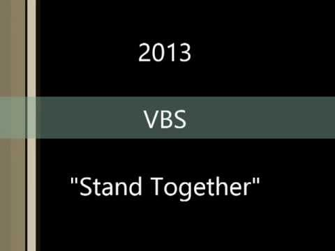 Stand Together - VBS 2013
