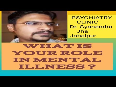 Role of society to control mental illness. Jabalapur Psychiatry Clinic
