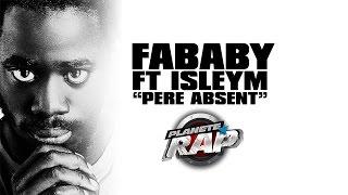"""Fababy feat Isleym """" Père Absent """" en live dans Planète Rap"""