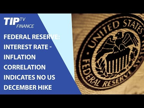 federal-reserve:-interest-rate---inflation-correlation-indicates-no-us-december-hike