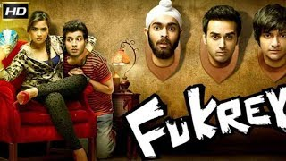 Fukrey 2003 | Comedy Movie | Pulkit Samrat, Manjot Singh, Ali Fazal, Varun Sharma