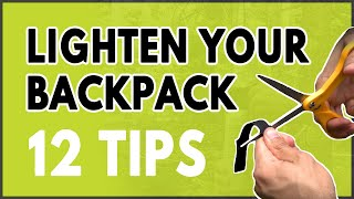 My Top 10 Backpacking Tips And Tricks