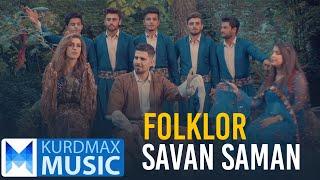 Savan Saman - Folklor