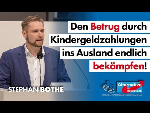 Den Betrug durch Kindergeldzahlungen ins Ausland endlich bekämpfen! Stephan Bothe, MdL (AfD)