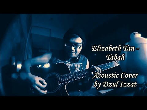Elizabeth Tan - Tabah Acoustic Cover by Dzul Izzat (with Chords Tutorial)