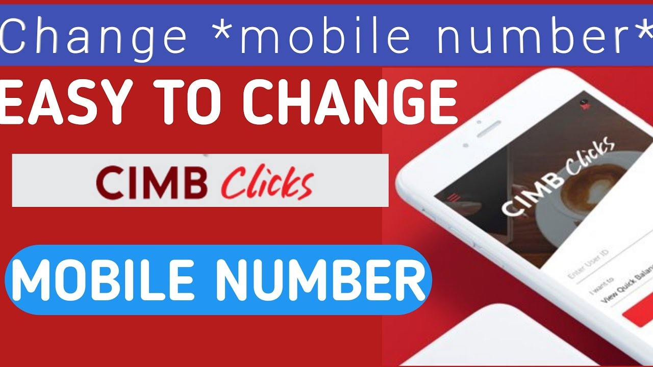 Cimb Clicks How To Change Phone Number To Receive Tac Cimb Tac Blocked Youtube