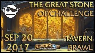 Hearthstone | Tavern Brawl 089 | The Great Stone of Challenge | 20 SEP 2017