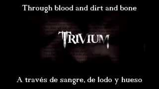 Trivium - Through Blood And Dirt And Bone (Sub Inglés / Español)