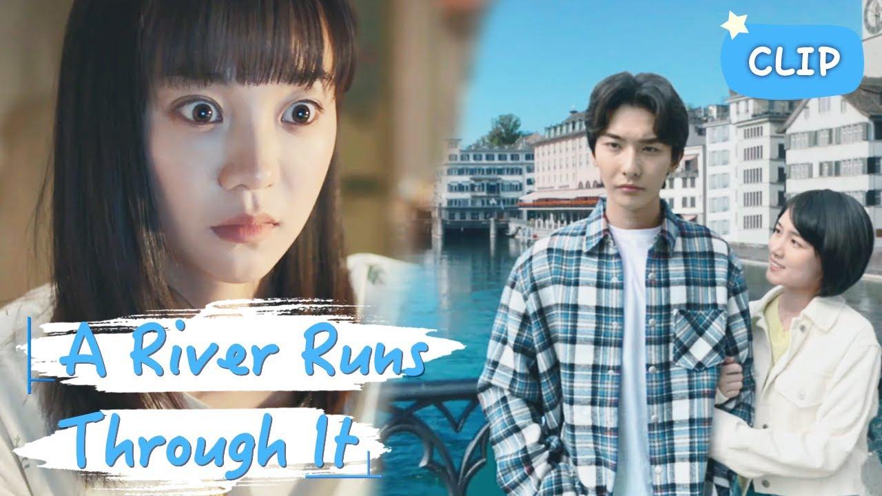 Download Trailer▶EP 34 - My boy chose anther girl?! | A River Runs Through It 上游