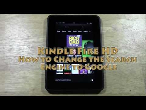Kindle Fire HD: How to Change the Search Engine to Google | H2TechVideos
