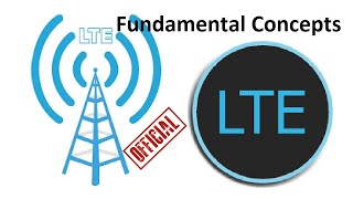 LTE | what is LTE | Fundamental Concepts SIMPLIFIED