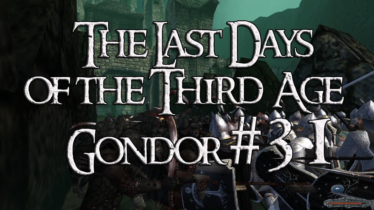 M&B: Warband (The Last Days - Gondor) - Promotion? It's About Time. #31