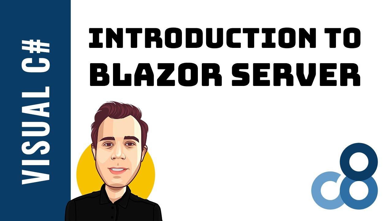 Introduction to Blazor Server