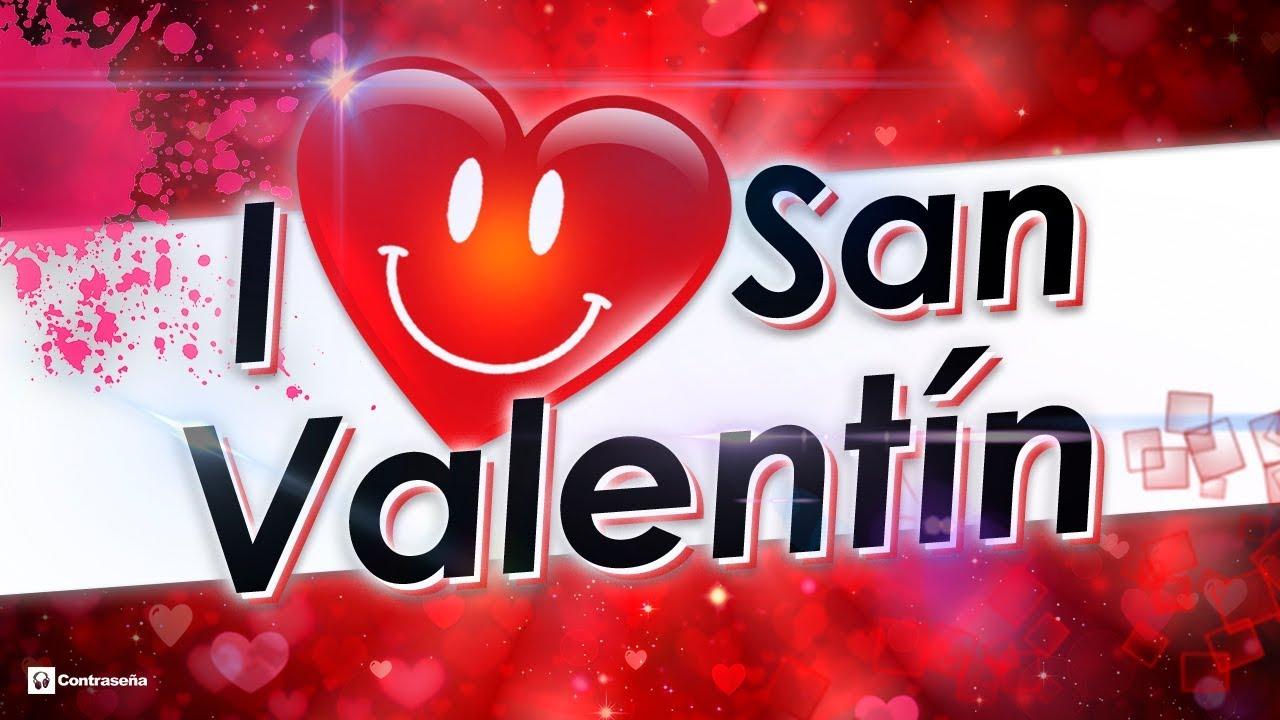 San Valentn 14 Febrero Msica Baladas Romnticas