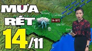 Dự báo thời tiết hôm nay và ngày mai 14/11 | Dự báo thời tiết đêm nay mới nhất