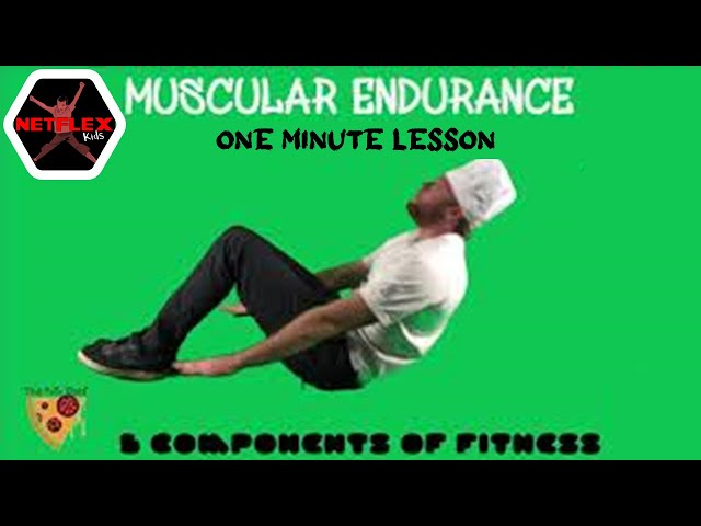 PE Chef S5E1:  One Minute Lesson- Muscular Endurance (5 Components of Fitness)