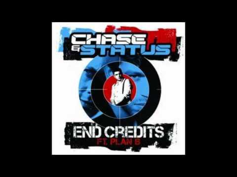 End Credits Chase & Status Ft Plan B (lyrics in description)