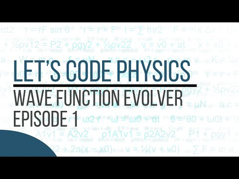 Wave Function Evolver - Episode 1