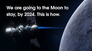 NASA: We Are Going to the Moon!