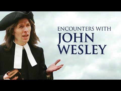Encounters with John Wesley Trailer