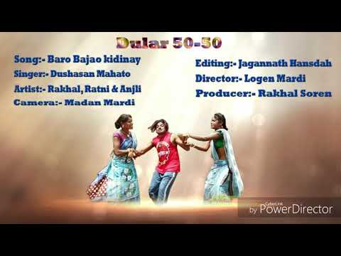 New santali album song 2017-2018 DULARW 50-50