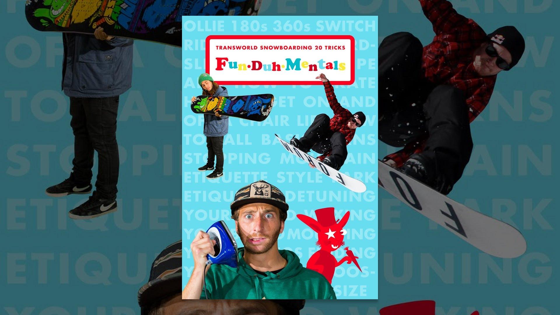 17950b9f9063 FunDuhMentals  Transworld Snowboarding 20 Tricks - YouTube