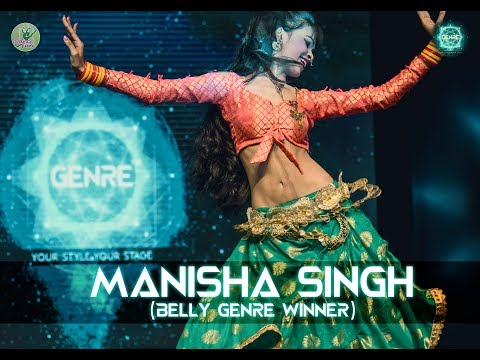 Belly Winner - Manisha Singh | Genre - Your Style Your Stage | Dance Competition
