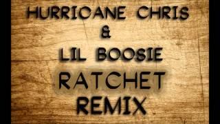 "Hurricane Chris "" RATCHET Remix "" Featuring Lil Boosie"