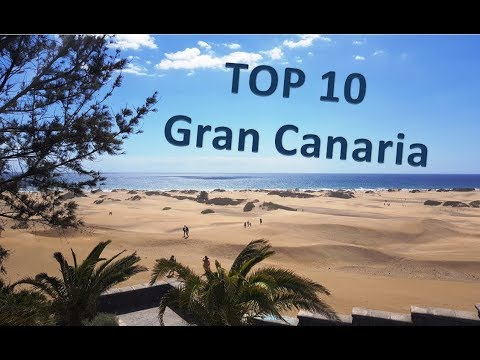 Top 10 Things to do & see In Gran Canaria